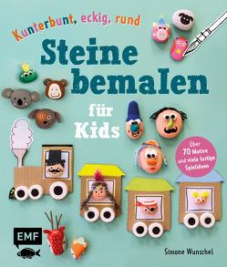 Kunterbunt, eckig, rund – Steine bemalen für Kids von Wunschel,  Simone