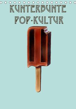 Kunterbunte Pop-Kultur (Tischkalender 2020 DIN A5 hoch) von Galloway,  JJ