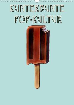 Kunterbunte Pop-Kultur (Wandkalender 2020 DIN A3 hoch) von Galloway,  JJ