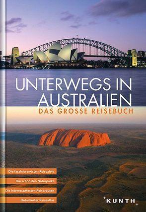 Unterwegs in Australien von KUNTH Verlag