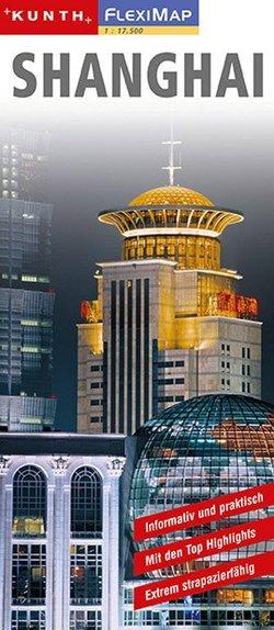 KUNTH FlexiMap Shanghai 1:17500 von KUNTH Verlag