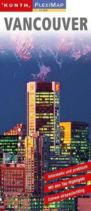KUNTH FlexiMap Vancouver 1:15000 von KUNTH Verlag