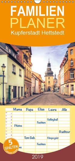 Kupferstadt Hettstedt – Familienplaner hoch (Wandkalender 2019 , 21 cm x 45 cm, hoch) von N.,  N.