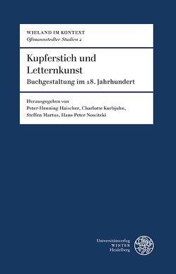 Kupferstich und Letternkunst von Haischer,  Peter-Henning, Kurbjuhn,  Charlotte, Martus,  Steffen, Nowitzki,  Hans-Peter