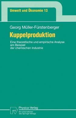 Kuppelproduktion von Müller-Fürstenberger,  Georg