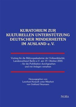 Kuratorium zur kulturellen Unterstützung deutscher Minderheiten im Ausland von Kossuth,  Leonhard, Neumann,  Gotthard