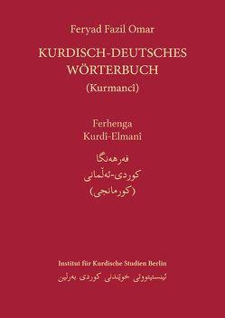 Kurdisch-Deutsches Wörterbuch (Nordkurdisch/Kurmancî) von Omar,  Feryad Fazil