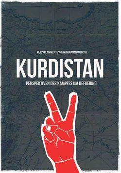 Kurdistan: Perspektiven des Kampfes um Befreiung von Henning,  Klaus, Mohammed,  Peshraw