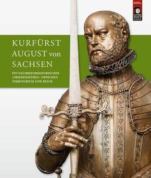 Kurfürst August von Sachsen von Mueller,  Winfried, Schattkowski,  Martina, Syndram,  Dirk