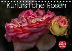 Kurfürstliche Rosen Eltville am Rhein (Tischkalender 2018 DIN A5 quer) von Meyer,  Dieter