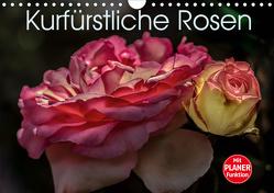 Kurfürstliche Rosen Eltville am Rhein (Wandkalender 2020 DIN A4 quer) von Meyer,  Dieter