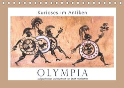 Kurioses im Antiken Olympia (Tischkalender 2020 DIN A5 quer) von Horwath,  Sara