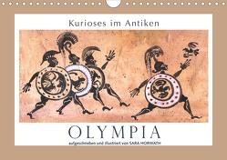 Kurioses im Antiken Olympia (Wandkalender 2020 DIN A4 quer) von Horwath,  Sara