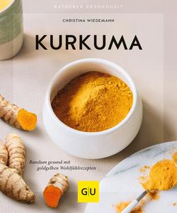 Kurkuma von Wiedemann,  Christina