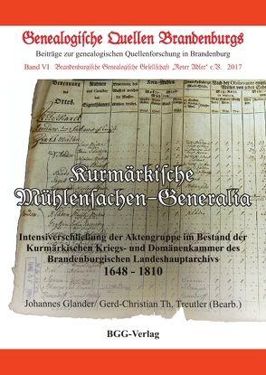Kurmärkische Mühlensachen-Generalia von Glander,  Johannes, Göse,  Frank, Neitmann,  Klaus, Treutler,  Gerd Christian Th.