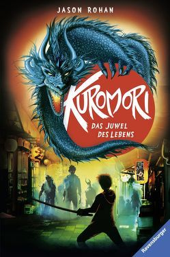 Kuromori, Band 3: Das Juwel des Lebens von Csuss,  Jacqueline, Rohan,  Jason