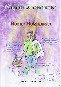 Kurpälzer Lumbesämmler von Holzhauser,  Rainer