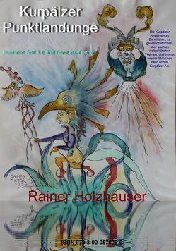 Kurpälzer Punktlandunge von Holzhauser,  Rainer
