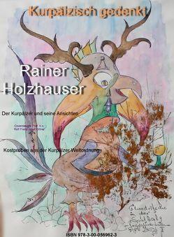 Kurpälzisch gedenkt von Holzhauser,  Rainer