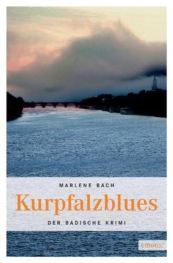Kurpfalzblues von Bach,  Marlene