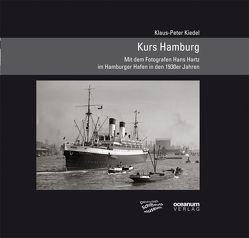Kurs Hamburg von Kiedel,  Klaus P