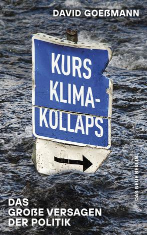 Kurs Klimakollaps von Goeßmann,  David