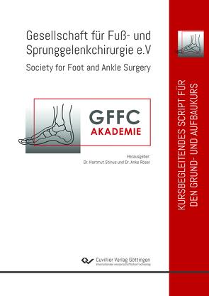 Kursbegleitendes Script für den Grund- und Aufbaukurs von Dr. med. Röser,  Anke, Dr. med. Stinus,  Hartmut