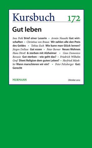 Kursbuch 172 von Felixberger,  Peter, Nassehi,  Armin