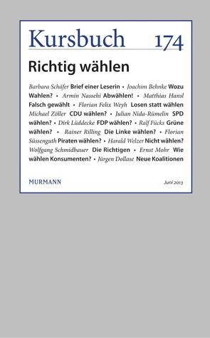 Kursbuch 174 von Felixberger,  Peter, Nassehi,  Armin