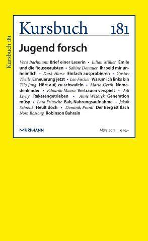 Kursbuch 181 von Felixberger,  Peter, Nassehi,  Armin