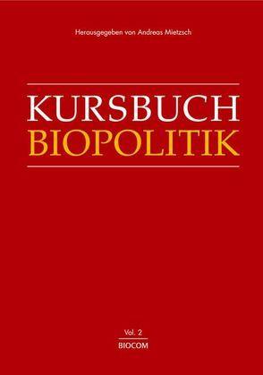 Kursbuch Biopolitik von Kühr, Maren, Mietzsch, Andreas
