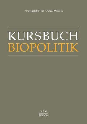 Kursbuch Biopolitik von Mietzsch,  Andreas