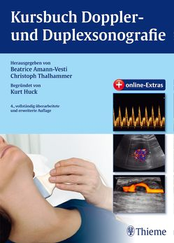 Kursbuch Doppler- und Duplexsonografie von Amann-Vesti,  Beatrice, Thalhammer,  Christoph