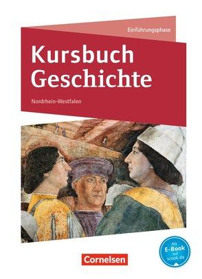 Kursbuch Geschichte – Nordrhein-Westfalen / Einführungsphase – Schülerbuch von Laschewski-Müller,  Karin, Onken,  Björn, Rauh,  Robert, Vogel,  Ursula