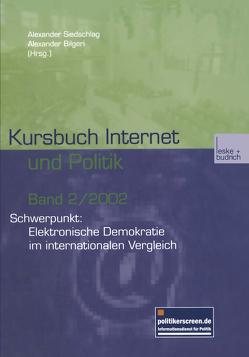 Kursbuch Internet und Politik von Bilgeri,  Alexander, Siedschlag,  Alexander