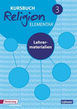 Kursbuch Religion Elementar 3 – Neuausgabe