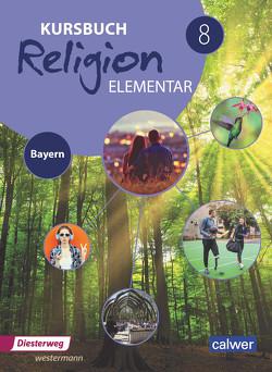 Kursbuch Religion Elementar 8 – Ausgabe für Bayern