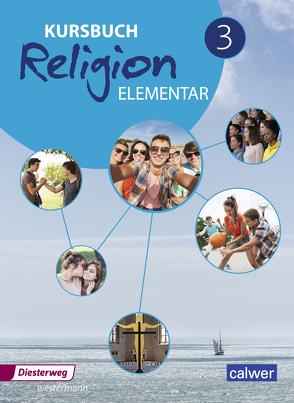 Kursbuch Religion Elementar / Kursbuch Religion Elementar – Ausgabe 2016