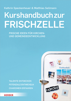 Kurshandbuch zur Frischzelle von Sellmann,  Matthias, Speckenheuer,  Kathrin