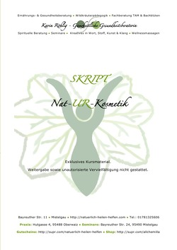 Kursinterne Skripte / Skript: Nat-UR-Kosmetik von Röhlig,  Karin