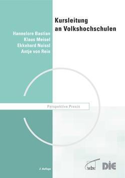 Kursleitung an Volkshochschulen von Bastian,  Hannelore, Meisel,  Klaus, Nuissl,  Ekkehard, von Rein,  Antje