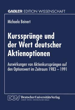 Kurssprünge und der Wert deutscher Aktienoptionen von Beinert,  Michaela