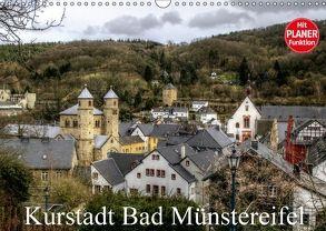 Kurstadt Bad Münstereifel (Wandkalender 2018 DIN A3 quer) von Klatt,  Arno