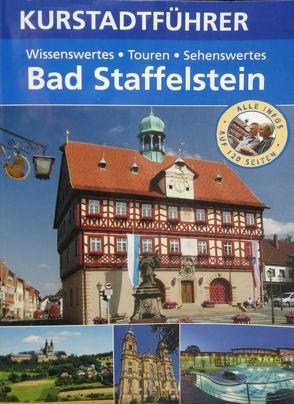 Kurstadtführer Bad Staffelstein von Kreier,  Thilo