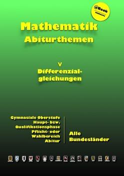 Kursthemen / Differenzialgleichungen von Küntzer,  Dieter