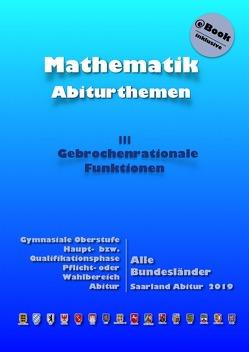 Kursthemen / Gebrochenrationale Funktionen von Küntzer,  Dieter