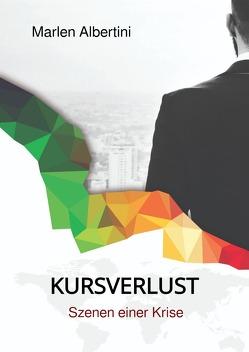 KURSVERLUST von Albertini,  Marlen