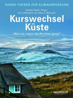 Kurswechsel Küste von MacLean,  Alex S., Reise,  Karsten