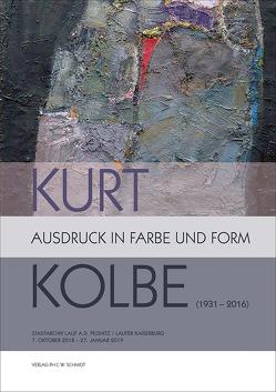 Kurt Kolbe (1931 – 2016). Ausdruck in Farbe und Form
