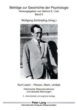 Kurt Lewin – Person, Werk, Umfeld von Schönpflug,  Wolfgang